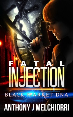 Fatal Injection A Black Market DNA Novella